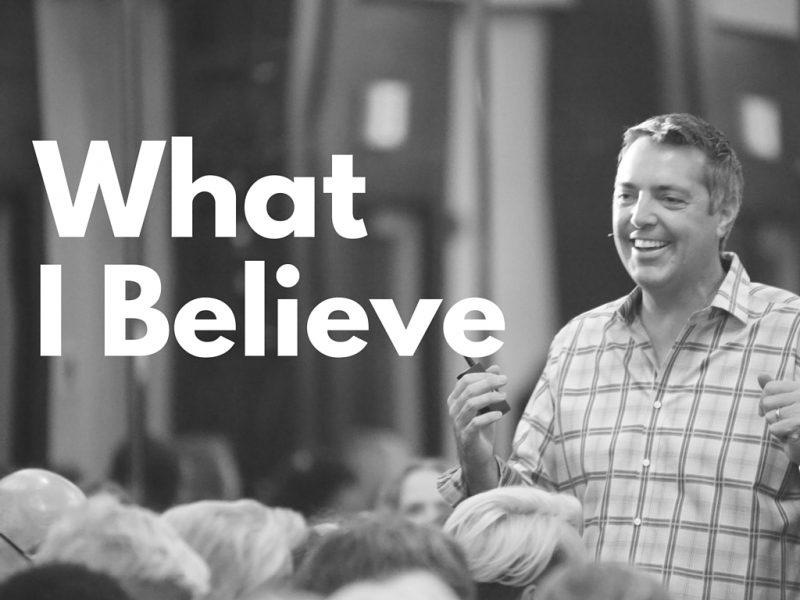 What Do I Believe?